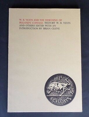 W.B. Yeats and The Designing of Ireland's Coinage.  In Mint Condition...LAST ONE