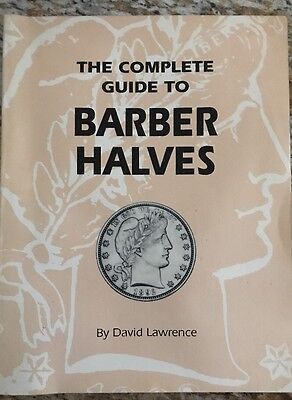 The Complete Guide to Barber Halves By David Lawrence