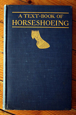 A Text-Book of Horseshoeing by A. Lungwitz 1904 ILLUSTRATED For Veterinarians
