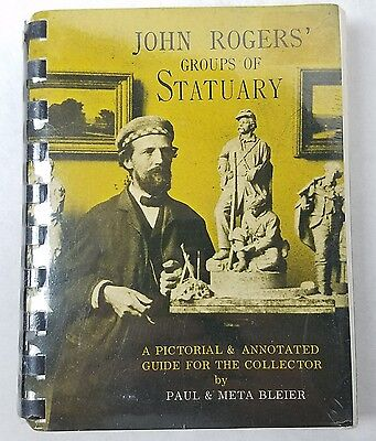 Rare JOHN ROGERS' Groups of Statuary Pictorial Guide Book for Collectors, BLEIER