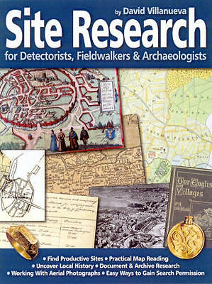 Book Site Research By David Villanueva. A Must Have Book For Metal  Detecting