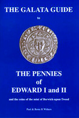 BOOK The Galata Guide To Pennies classifying Edward I & II pennies.( REFERENCE )