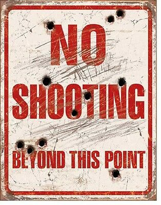 NO SHOOTING Beyond This Point TIN SIGN Wall Decor Metal Poster