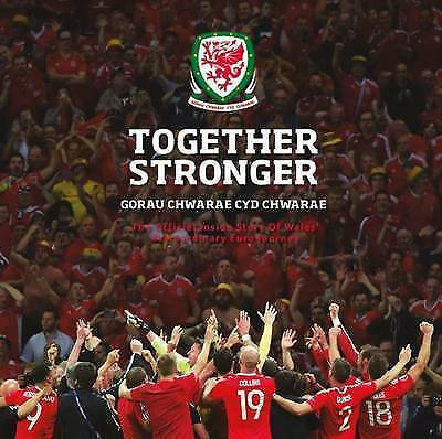 Together Stronger by Football Association of Wales (Hardback, 2016)