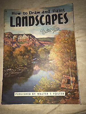 How To Draw And Paint Landscapes - Walter Foster