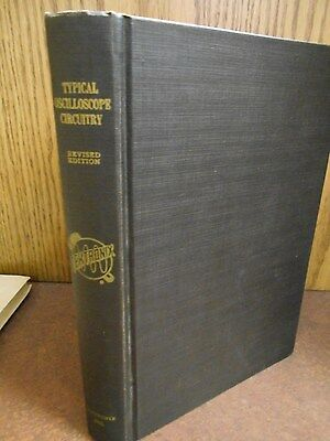 Typical Oscilloscope Circuitry Revised Edition 1961