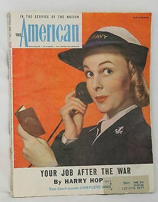 """Vintage """"the American Magazine"""" W/u. S. Navy Wave On Cover November 1944 Issue"""