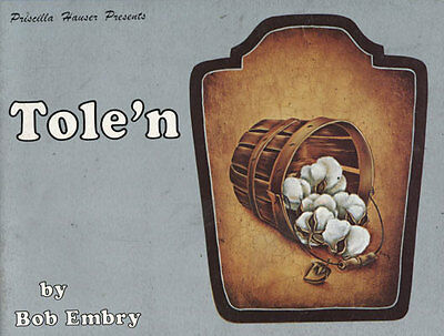 PAINTING BOOK-TOLE'N by Bob Embry