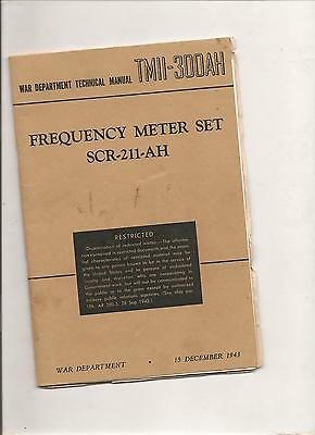 TMII-300AH Frequency meter set SCR-211-AH fromDec1943 War department- Restricted
