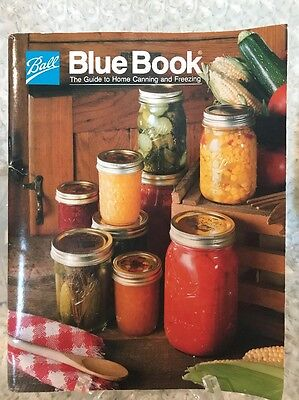 Ball Blue Book  The Guide To Home Canning And Freezing Sc