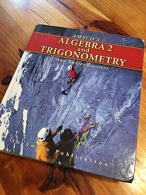 Amsco's Algebra 2 and Trigonometry by Ann Xavier Gantert, 2009 (Hardcover)