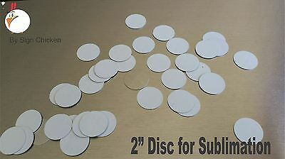 "2"" CIRCLE - DISC for Dye Sublimation  / .025 gauge aluminum / disc - Lot of 15"