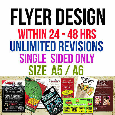Design Flyer Leaflets Fast Service Bespoke Designs  A5, A6 one sided