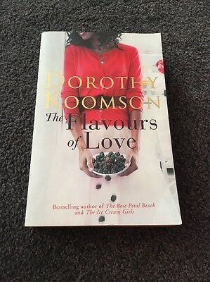 The Flavours of Love by Dorothy Koomson (Paperback, 2013)