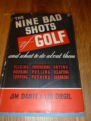 The Nine Bad Shots of Golf Book by JIm Dante & Leo Diegel  1949