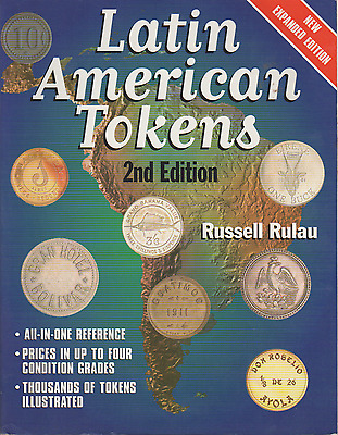 2000 Latin American Tokens 2nd Edition By Russell Rulau Mexico Included