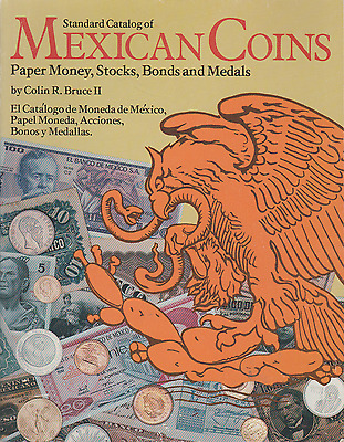 1981 BOOK Standard catalogue of mexican coins paper money stocks bonds & medals