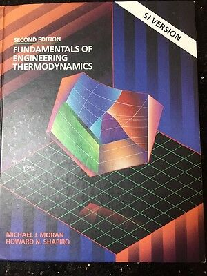 Fundamentals of Engineering Thermodynamics, 2nd Edition by Moran and Shapiro