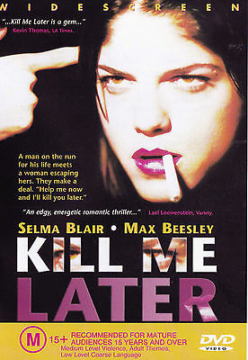 KILL ME LATER Selma Blair DVD R4 PAL - New