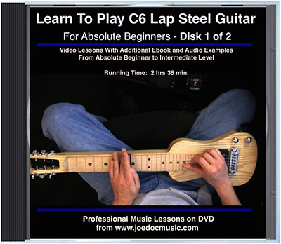 Learn To Play C6 Lap Steel Guitar: Beginners - Picking, Chords, Scales, Ex.Songs
