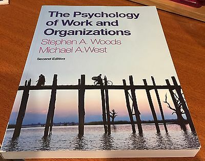The Psychology of Work and Organizations by Woods & West