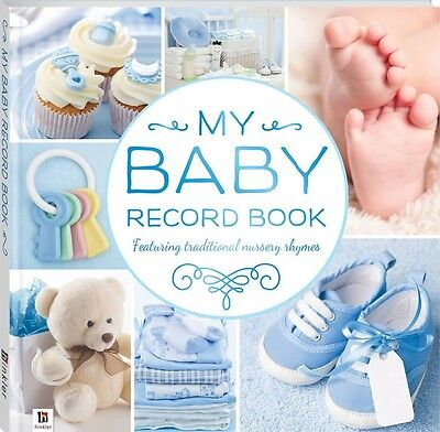 My Baby Record Book:  Baby Memory & Keepsake Journal (Blue)