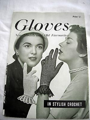 Vintage crochet gloves pattern booklet circa 1950s