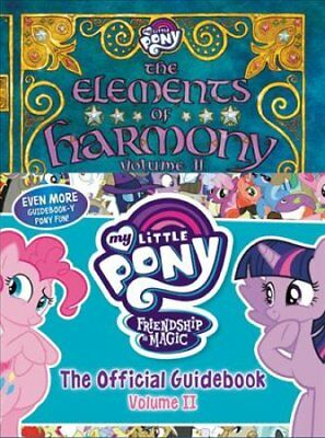 My Little Pony: The Elements of Harmony Vol. II by Brandon T Snider...