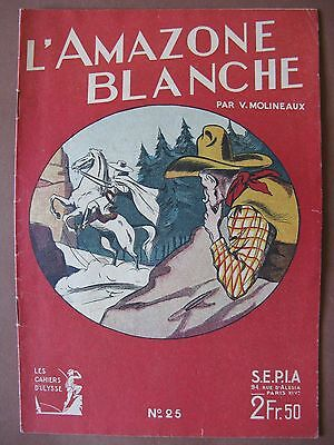 """LES CAHIERS D'ULYSSE n° 25 """"L'amazone blanche"""""""