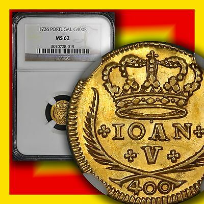 PORTUGAL 1726 400 Reis Gold NGC Unc 62 Only One Finer Rare