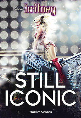 Britney Spears : STILL ICONIC - Rare classy heavy book, exclusive promo contents
