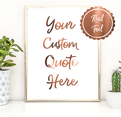 Your Quote Here // Custom Foil Print // Silver Gold or Copper personalised Art