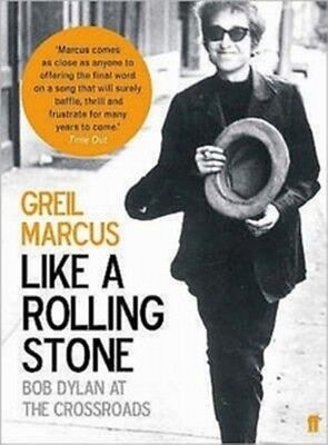 Like a Rolling Stone Greil Marcus 9780571223862