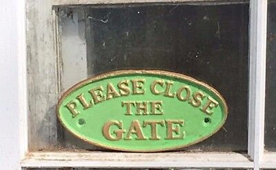 "Oval Heavy Cast Iron ""Please Close The Gate"" Vintage Looking Green 7"" x 3.5"""