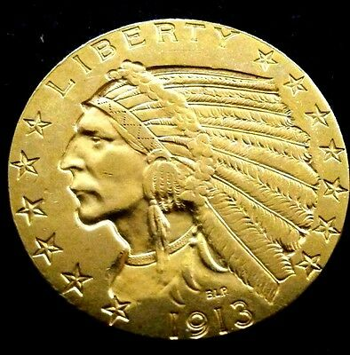 """1913 Half Eagle, $5 Gold Indian """"Free Shipping"""" Awesome Condition"""