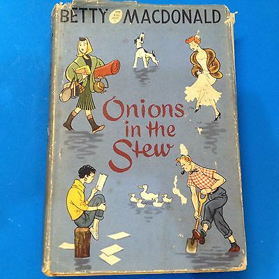 1956 Vintage Hardback - Onions In The Stew - by Betty MacDonald - Book Club Ed.