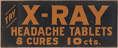 1890s Paperboard Advertising Sign-Xray Headache Tablets-10 Cents