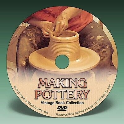 MAKING POTTERY, PORCELAIN & CERAMICS - 24 Vintage Books on DVD!
