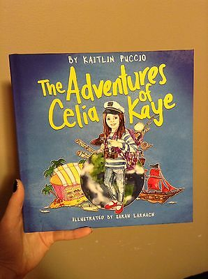 The Adventures of Celia Kaye by Kaitlin Puccio Hardcover Book (English, Kids)