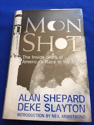Moon Shot. The Inside Story Of America's Race To The Moon- 1St Signed By Shepard