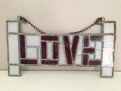 Antique Leaded/Stained Glass Window Sign LOVE Hanging For Restoration