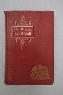 The Bristol Royal Mail. R.C. Tombs 1900