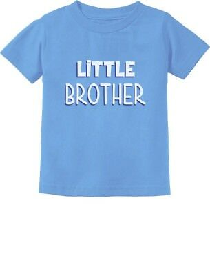 Little Brother Gift for Siblings New Brother Toddler/Infant Kids T-Shirt Shower