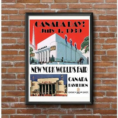 New York Worlds Fair 1939 Canadian Pavilion Poster - Canada Day Celebration