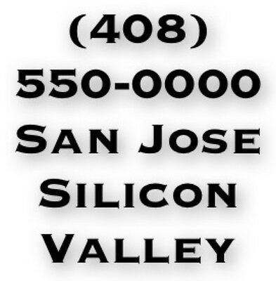 Vanity Phone Number: (408) 550-0000 - San Jose - Silicon Valley