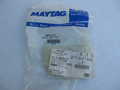 BRAND NEW Genuine OEM Maytag   99002279 Suction Plate