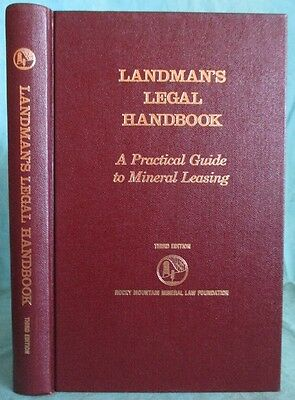 Landman's Legal Handbook: A Practical Guide to Mineral Leasing: Mining Laws