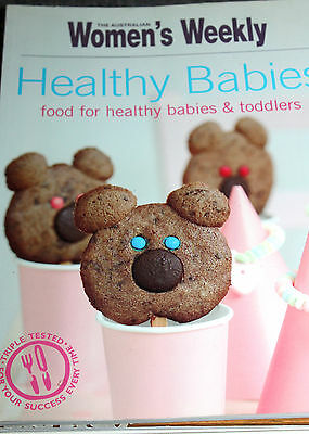 COOKBOOK - Women's Weekly - HEALTHY BABIES FOOD for Babies & Toddlers