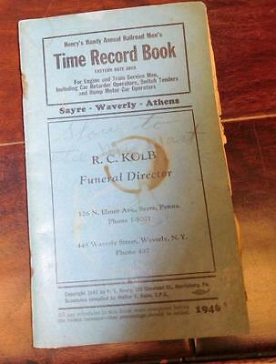Sayre Waverly Athens Railroad Time Record Book 1946