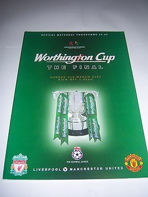 2003 WORTHINGTON (LEAGUE) CUP FINAL - LIVERPOOL v MANCHESTER UNITED - PROGRAMME